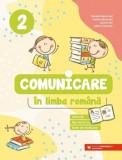 Comunicare in limba romana. Clasa 2/Daniela Berechet, Florian Berechet, Jeana Tita, Lidia Costache