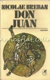 Cumpara ieftin Don Juan. Roman - Nicolae Breban