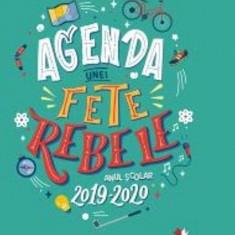 Agenda unei fete rebele. Anul școlar 2019-2020