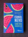 SIMETRIA DORINTELOR - ESHKOL NEVO