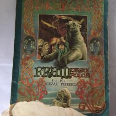 Fram ursul polar - Cezar Petrescu, 1980, Ilustratii de Iacob Desideriu