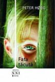 Fata tacuta/Peter Hoeg