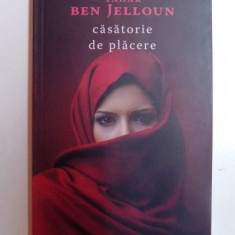 CASATORIE DE PLACERE de TAHAR BEN JELLOUN , 2017