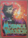 Motanul vrajitor - Vasile Manuceanu/ ilustratii Felicia Avram
