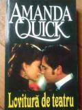 Lovitura De Teatru - Amanda Quick ,518814