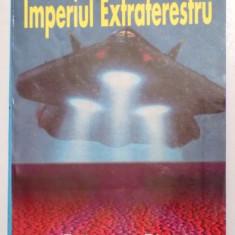 IMPERIUL EXTRATERESTRU de ANDREAS VON RETYI , 1998