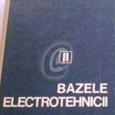 Bazele electrotehnicii. Circuite electrice, vol. 2