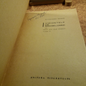 Alexandre Dumas - Vicontele de Bragelonne Vol. IV A7166