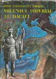 AS - DRAGAN JOSIF C. - MILENIUL IMPERIAL AL DACIEI