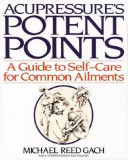 Acupressures Potent Points