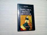 IMPACAREA BISERICII ORTODOXE -  Petru Movila - Editura Polirom, 2002, 183 p.