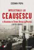 Intelectualii lui Ceaușescu și Academia de Științe Sociale și Politice (1970-1989 )