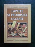 GH. GEORGESCU - LAPTE SI PRODUSELE LACTATE (2000, editie cartonata)