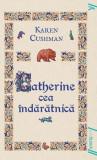 Catherine cea îndărătnică PB