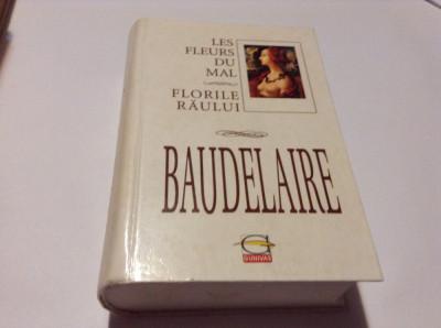 BAUDELAIRE - LES FLEURS DU MAL / FLORILE RAULUI--RF16/0 foto