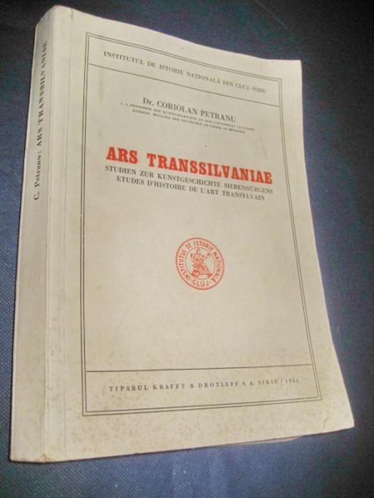 1384-Coriolan Petranu-Ars Transilvaniae-1944 lb germana. Carte veche Romania.