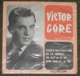 Vinyl/vinil single Victor Gore – Pleacă-o Nevestică-n Lume  ,EPC 941