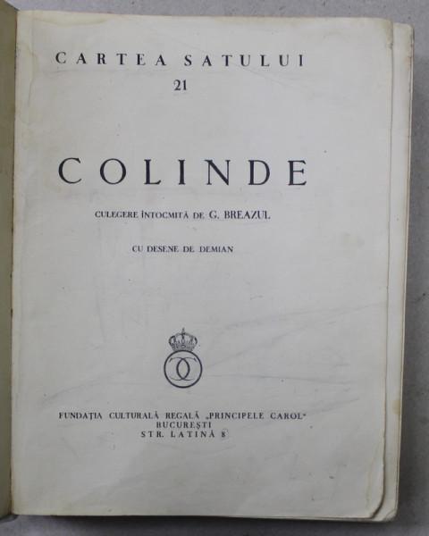 CARTEA SATULUI, COLINDE de G. BREAZUL si DESENE de DEMIAN - BUCURESTI, 1935