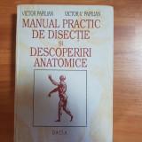 Anatomie - Victor Papilian - descoperiri si disectii editia 4