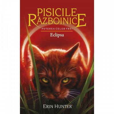Pisicile Razboinice - Puterea celor trei. Cartea a XVI-a: Eclipsa, Erin Hunter foto