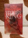 OCHII DRAGONULUI-STEPHEN KING