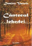 Cumpara ieftin Cantecul Lebedei - Dumitru Vacariu, 2010