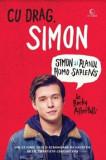 Cu drag, Simon. Simon si planul homo sapiens (editia de film)/Becky Albertalli