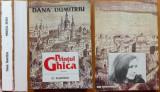 Dana Dumitriu , Printul Ghica , Editura Albatros , 1997 , editie completa