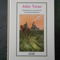 JULES VERNE - UIMITOAREA AVENTURA A MISIUNII BARSAC (Adevarul, nr. 10)