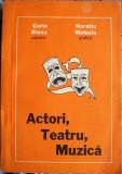 Actori, Teatru, Muzică