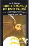 Istoria romanilor din Dacia traiana. Vol.3 - A.D. Xenopol