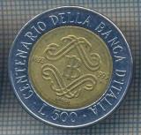 AX 1404 MONEDA -ITALIA-500 LIRE-ANUL 1893-1993 BANCA ITALIEI-STAREA CARE SE VEDE, Europa