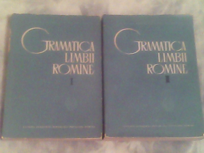 Gramatica limbii romane I-II-Acad.Al.Graur