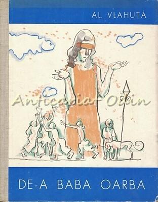De-a Baba Oarba - Al. Vlahuta - lustratii: Traian Bradeanu