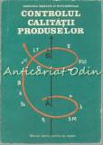 Controlul Calitatii Produselor - Ioan Roman