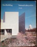 NATIONAL GALLERY OF ART / EAST BUILDING: A PROFILE (WASHINGTON, 1978/LB ENGLEZA)
