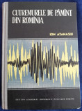 Cutremurele de pământ din România Ion Atanasiu 1961 cu planse și harti