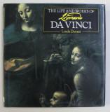 THE LIFE AND WORKS OF LEONARDO DA VINCI by LINDA DOESER , 2002
