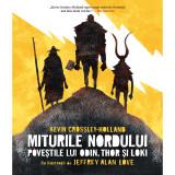 Carte Editura Humanitas, Miturile nordului: Povestile lui Odin, Thor si Loki, Crossley Holand