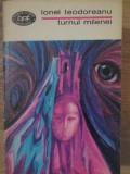 TURNUL MILENEI-IONEL TEODOREANU