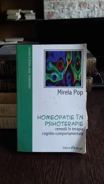 HOMEOPATIE IN PSIHOTERAPIE - MIRELA POP