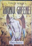 TARIMUL GHEENEI COSTIN MERISCA 1993 INCHISOAREA PITESTI DETINUT POLITIC 248 PAG
