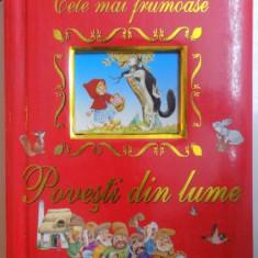 CELE MAI FRUMOASE POVESTI DIN LUME , text ANNA CASALIS , ilustratii de TONY WOLF , 2008