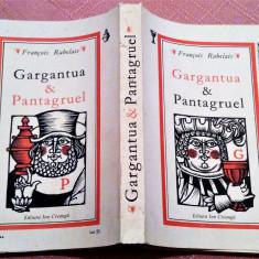 Gargantua & Pantagruel. Editura Ion Creanga, 1989 - Francois Rabelais