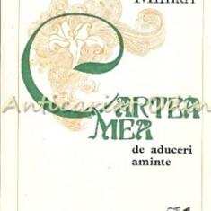 Cartea Mea De Aduceri Aminte - Claudia Millian