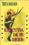 Executia de pe Eiger - TREVANIAN
