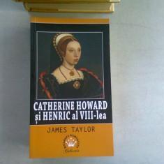 CATHERINE HOWARD SU HENRIC AL VIII-LEA - JAMES TAYLOR