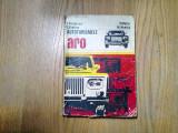 AUTOTURISMELE ARO - V. Parizescu, V. Simtion, P.Motiu, M. Nenita -1976, 260 p., Alta editura