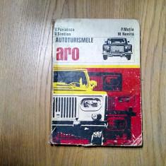AUTOTURISMELE ARO - V. Parizescu, V. Simtion, P.Motiu, M. Nenita -1976, 260 p.