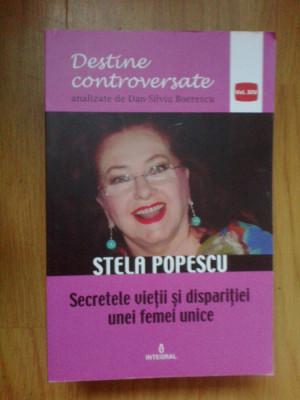 d9 Stela Popescu - Secretele vietii si disparitiei unei femei unice foto